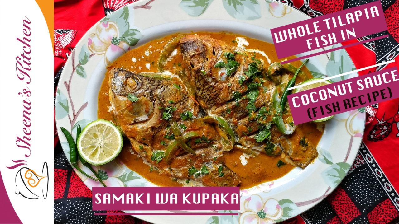 whole tilapia fish in coconut sauce(samaki wa kupaka)_Sheenas Kitchen